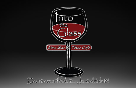 Into the Glass - Wine Bar & Texas Cafe